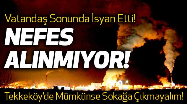 Tekkeköy'de Mümkünse Sokağa Çıkmayalım!