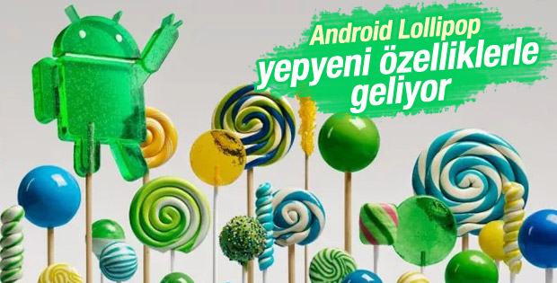 Android 5.0 Lollipop ile Yenilikler Geliyor