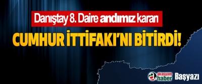 Danıştay 8. Daire andımız kararı Cumhur İttifakı'nı Bitirdi!