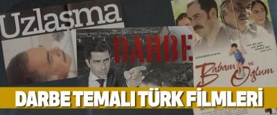 Darbe Temalı Türk Filmleri