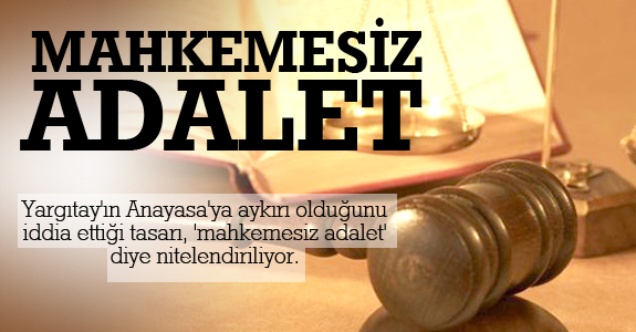Mahkemesiz Adalet
