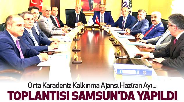 Oka Haziran Ayı Toplantısı Samsun'da Yapıldı...