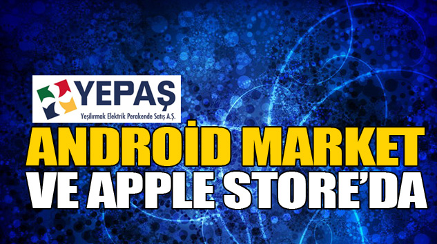 Yepaş, Android Market Ve Apple Store'da