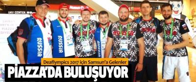 Deaflympics 2017 için Samsun'a Gelenler Piazza'da Buluşuyor