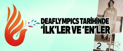 """Deaflympıcs Tarihinde """"İlk""""Ler Ve """"En""""Ler"""