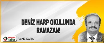 Deniz Harp Okulunda Ramazan!