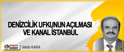 Denizcilik Ufkunun Açılması Ve Kanal İstanbul