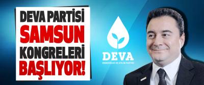 Deva Partisi Samsun Kongreleri Başlıyor!