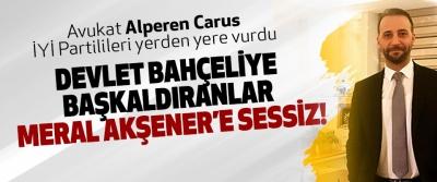 Devlet Bahçeliye Başkaldıranlar Meral Akşener'e Sessiz!