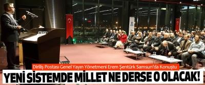 Diriliş Postası Genel Yayın Yönetmeni Erem Şentürk Samsun'da Konuştu