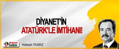 Diyanet'in Atatürk'le imtihanı!