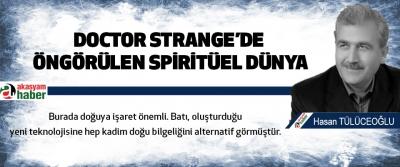 Doctor Strange'de Öngörülen Spiritüel Dünya