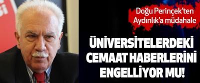 Doğu Perinçek, Üniversitelerdeki Cemaat Haberlerini Engelliyor mu?