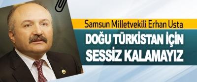 Doğu Türkistan İçin Sessiz Kalamayız