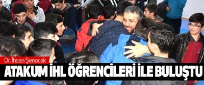 Dr. İhsan Şenocak Atakum İhl Öğrencileri İle Buluştu