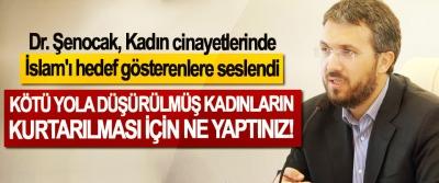 Dr. Şenocak, Kadın cinayetlerinde İslam'ı hedef gösterenlere seslendi: Kötü yola düşürülmüş kadınların kurtarılması için ne yaptınız!