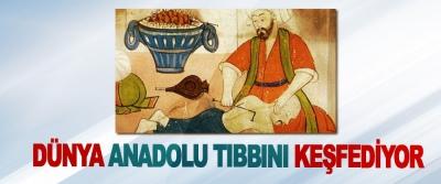 Dünya Anadolu Tıbbını Keşfediyor