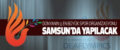 Dünyanın 3. En büyük spor organizasyonu samsun'da yapılacak