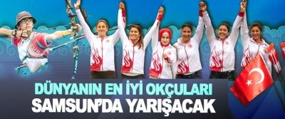 Dünyanın En İyi Okçuları Samsun'da Yarışacak