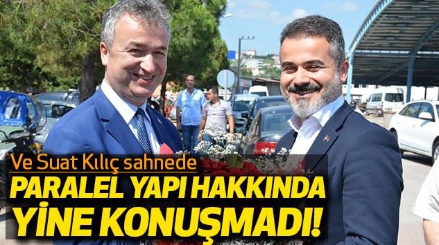 Ve Samsun eski Bakanı Suat Kılıç Yeniden Sahnede