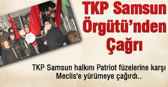 TKP Samsun Örgütü'nden Çağrı