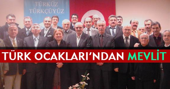 TÜRK OCAKLARI'NDAN MEVLİT