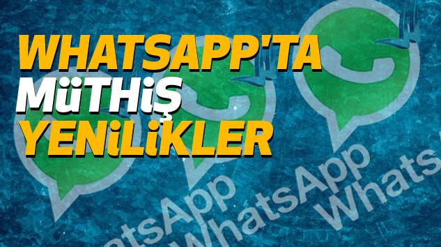 Whatsapp'ta Müthiş Yenilikler