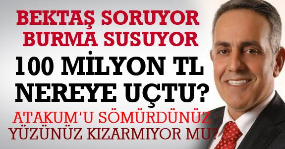 BEKTAŞ VURUYOR BURMA SUSUYOR