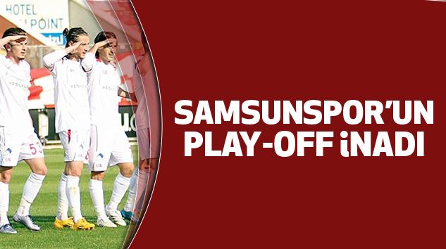 Samsunspor'un Play-off İnadı!