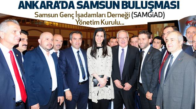 Ankara'da Samsun Buluşması...