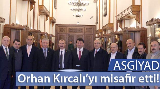 ASGİYAD Orhan Kırcalı'yı misafir etti!