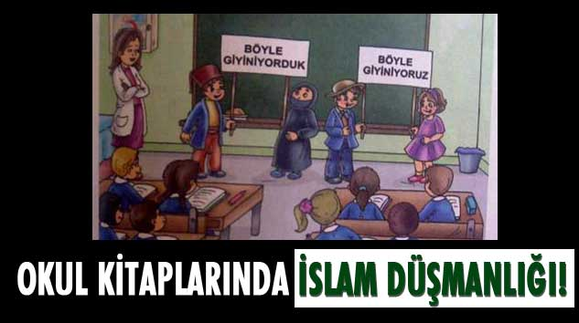 Okul Kitaplarında İslam Düşmanlığı!