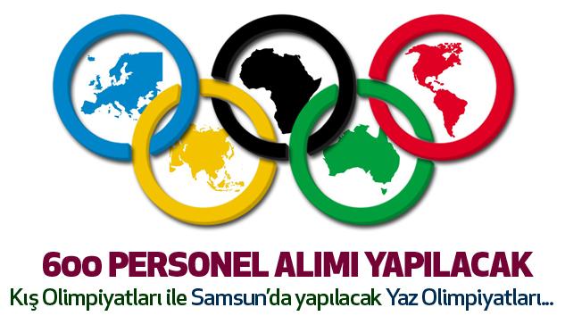 Samsun Ve Erzurum Olimpiyatlarına 600 Personel Alımı Yapılacak...