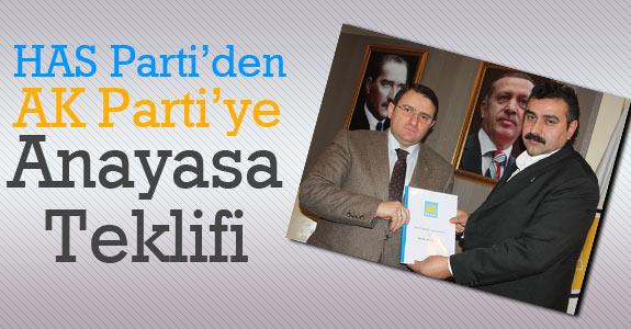HAS Parti'den siyasi partilere Anayasa teklifi