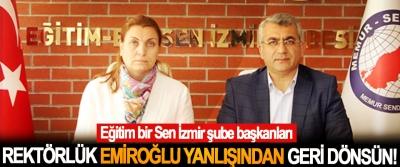 Eğitim bir Sen İzmir: Rektörlük, Emiroğlu Yanlışından Geri Dönsün!