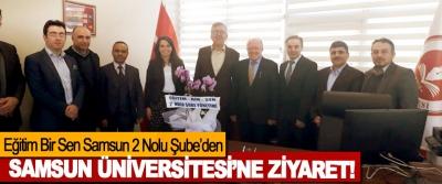 Eğitim Bir Sen Samsun 2 Nolu Şube'den Samsun Üniversitesi'ne ziyaret!