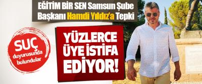 EĞİTİM BİR SEN Samsun Şube Başkanı Hamdı Yıldız'a Tepki