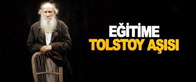 Eğitime Tolstoy Aşısı