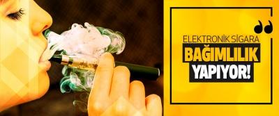 Elektronik Sigara, Bağımlılığa Davetiye Çıkarıyor!