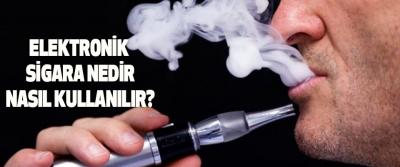 Elektronik sigara nedir ve nasıl kullanılır?