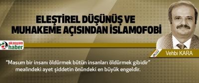 eleştirel düşünüş ve muhakeme açısından islamofobi