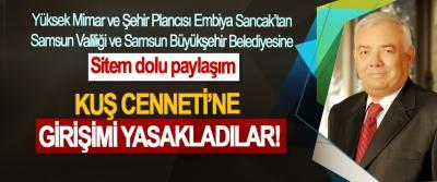 Embiya Sancak'tan Samsun Valiliği ve Samsun Büyükşehir Belediyesine sitem dolu paylaşım: Kuş Cenneti'ne girişimi yasakladılar!