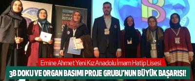 Emine Ahmet Yeni İHL 3B Doku Ve Organ Basımı Proje Grubu'nun Büyük Başarısı!