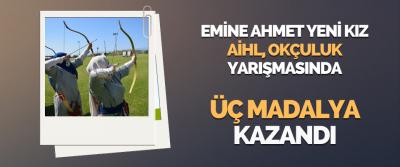 Emine Ahmet Yeni Kız Aihl, Okçuluk Yarışmasında Üç Madalya Kazandı