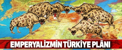 Emperyalizmin Türkiye Plânı