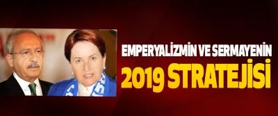 Emperyalizmin Ve Sermayenin 2019 Stratejisi