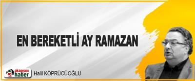 En Bereketli Ay Ramazan