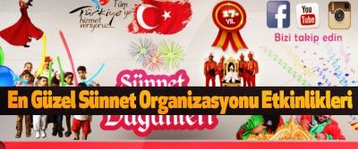 En Güzel Sünnet Organizasyonu Etkinlikleri