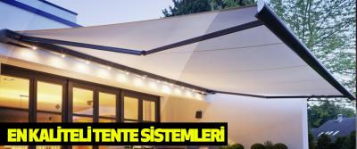 En Kaliteli Tente Sistemleri