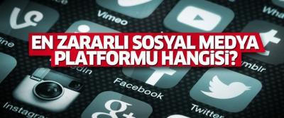 En zararlı sosyal medya platformu hangisi!